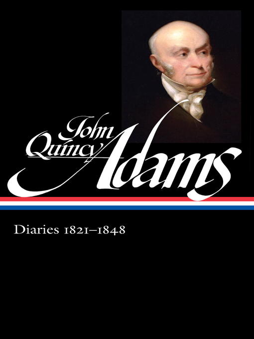 Title details for John Quincy Adams by John Quincy Adams - Available