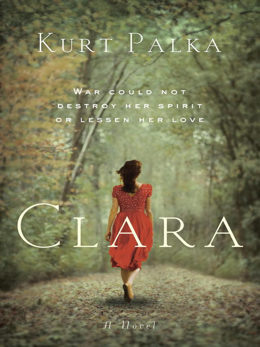 Title details for Clara by Kurt Palka - Available
