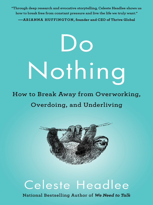 Title details for Do Nothing by Celeste Headlee - Available