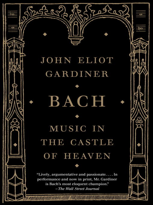 Title details for Bach by John Eliot Gardiner - Available
