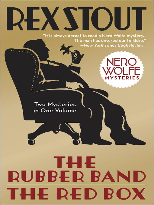 Title details for The Rubber Band/The Red Box 2-in-1 by Rex Stout - Available