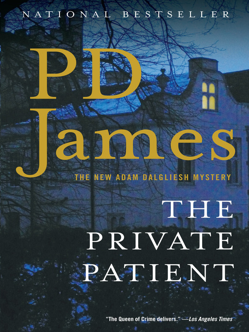 Title details for The Private Patient by P. D. James - Available