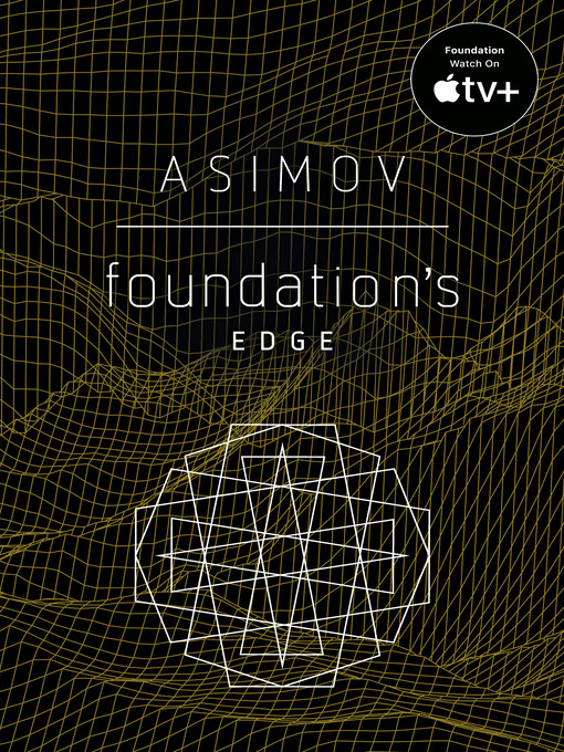 Title details for Foundation's Edge by Isaac Asimov - Wait list