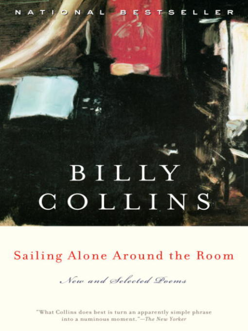 Title details for Sailing Alone Around the Room by Billy Collins - Available