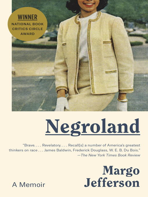 Title details for Negroland by Margo Jefferson - Wait list