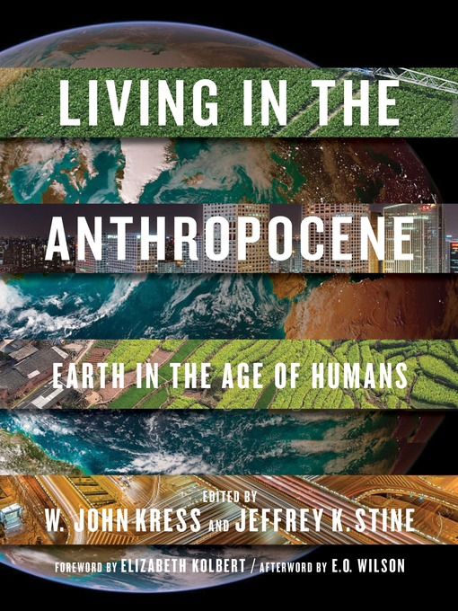 Title details for Living in the Anthropocene by W. John Kress - Available