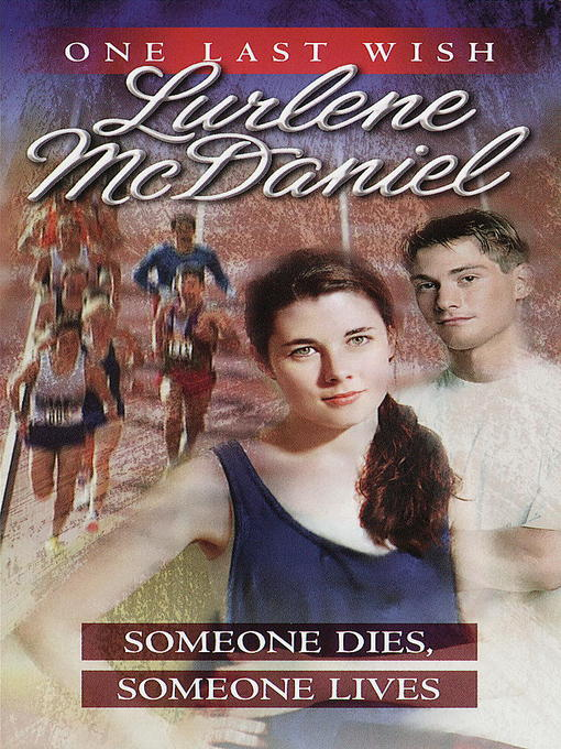 Title details for Someone Dies, Someone Lives by Lurlene McDaniel - Wait list