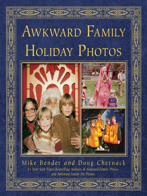 Title details for Awkward Family Holiday Photos by Mike Bender - Available