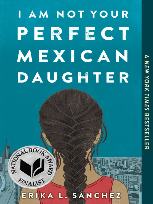 Couverture de I Am Not Your Perfect Mexican Daughter