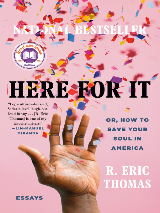 Title details for Here for It by R. Eric Thomas - Wait list