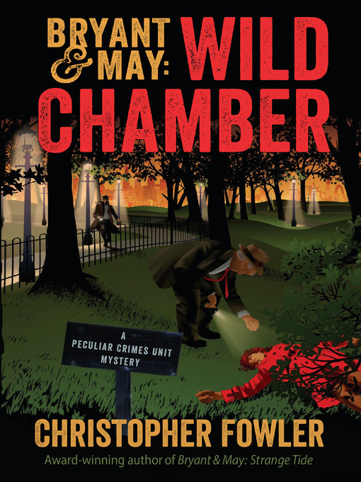 Title details for Wild Chamber by Christopher Fowler - Available