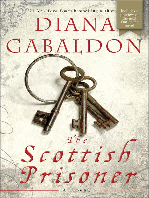 Title details for The Scottish Prisoner by Diana Gabaldon - Available