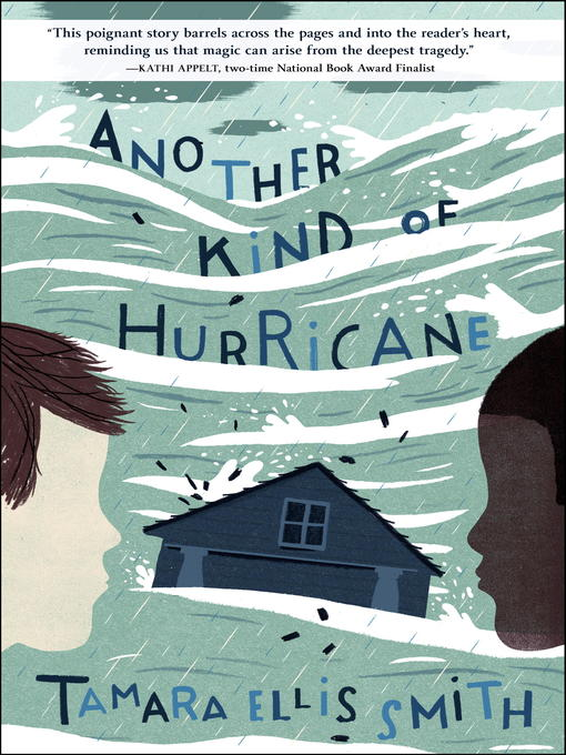 Title details for Another Kind of Hurricane by Tamara Ellis Smith - Available