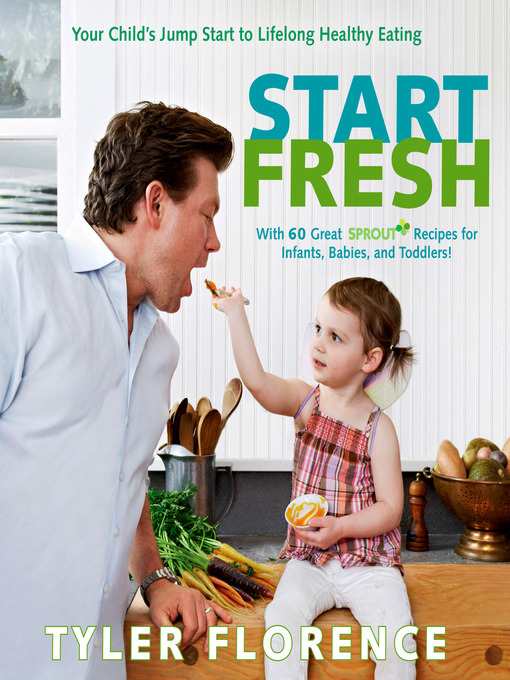 Title details for Start Fresh by Tyler Florence - Wait list