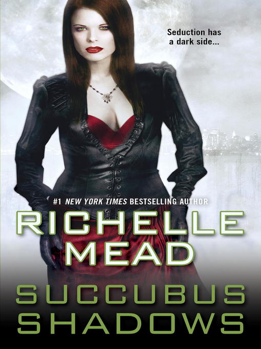 Title details for Succubus Shadows by Richelle Mead - Wait list