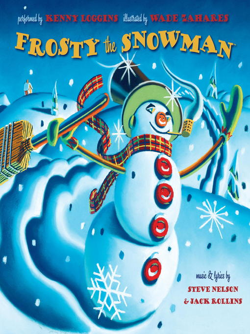 Title details for Frosty the Snowman by Kenny Loggins - Available