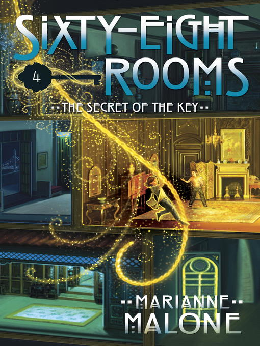 Title details for The Secret of the Key by Marianne Malone - Wait list