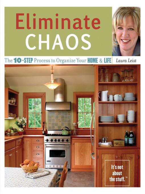 Title details for Eliminate Chaos by Laura Leist - Available