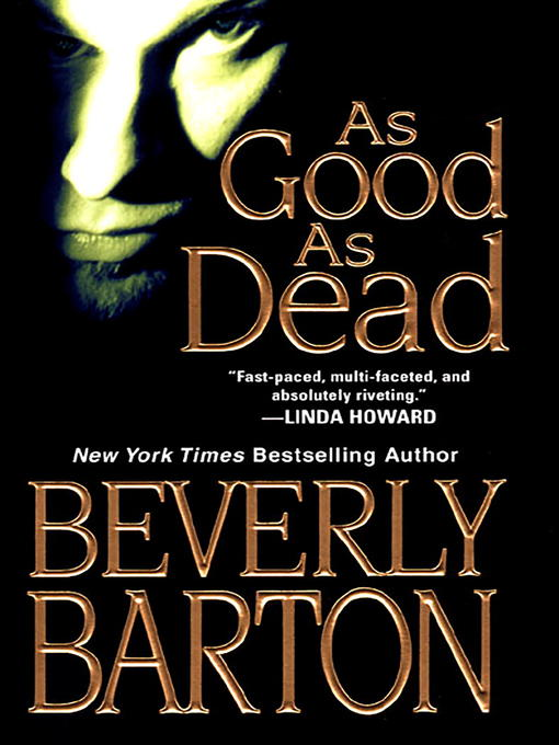 Title details for As Good as Dead by Beverly Barton - Available