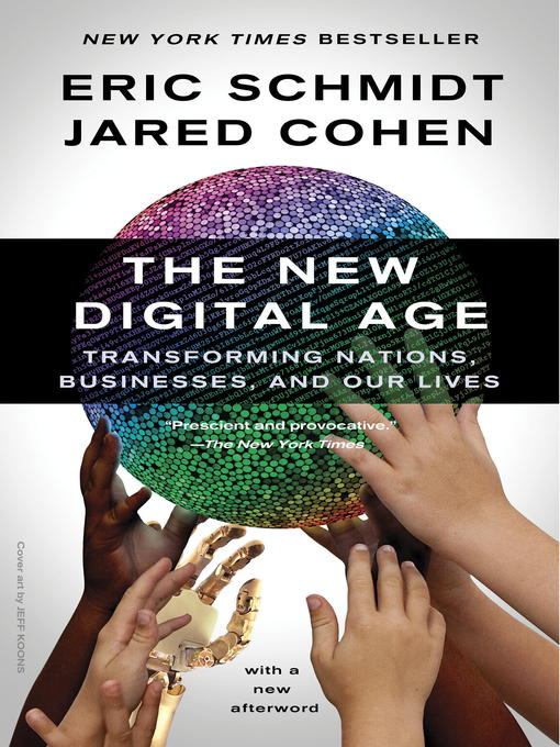 The New Digital Age Transforming Nations, Businesses, and Our Lives