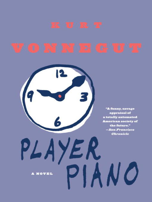 Title details for Player Piano by Kurt Vonnegut - Wait list