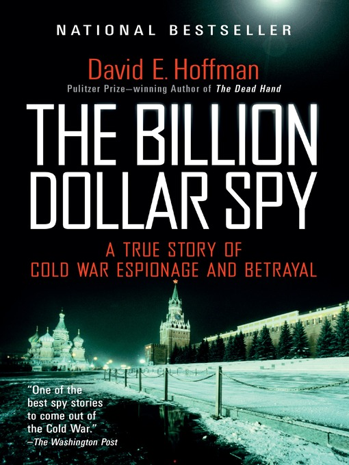 Title details for The Billion Dollar Spy by David E. Hoffman - Wait list