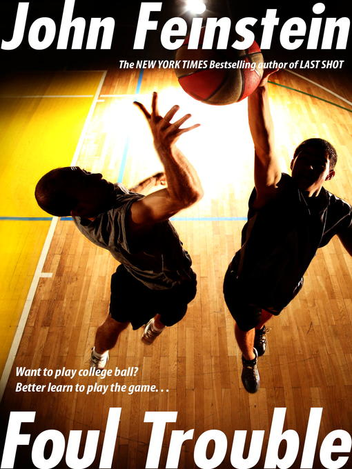 Title details for Foul Trouble by John Feinstein - Available