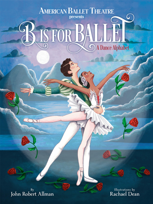 Title details for B Is for Ballet by John Robert Allman - Available