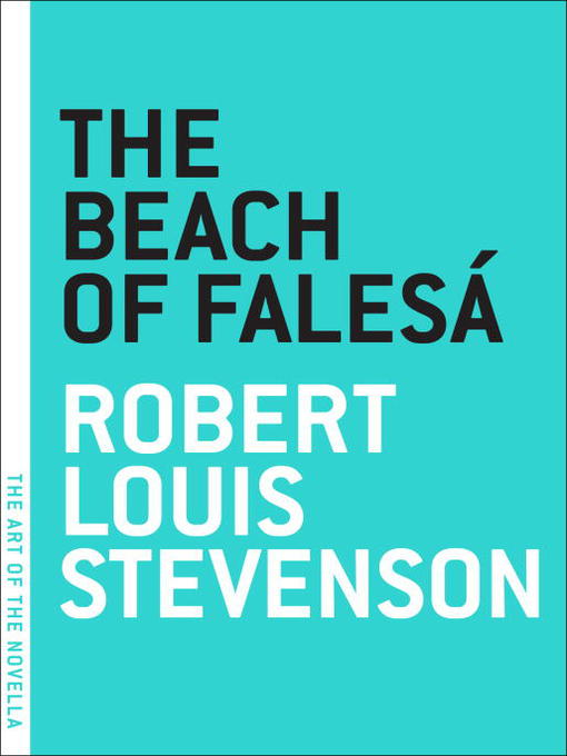Title details for The Beach of Falesa by Robert Louis Stevenson - Available