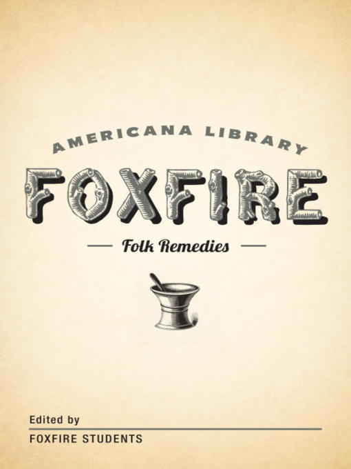 Title details for Mountain Folk Remedies by Foxfire Fund, Inc. - Available