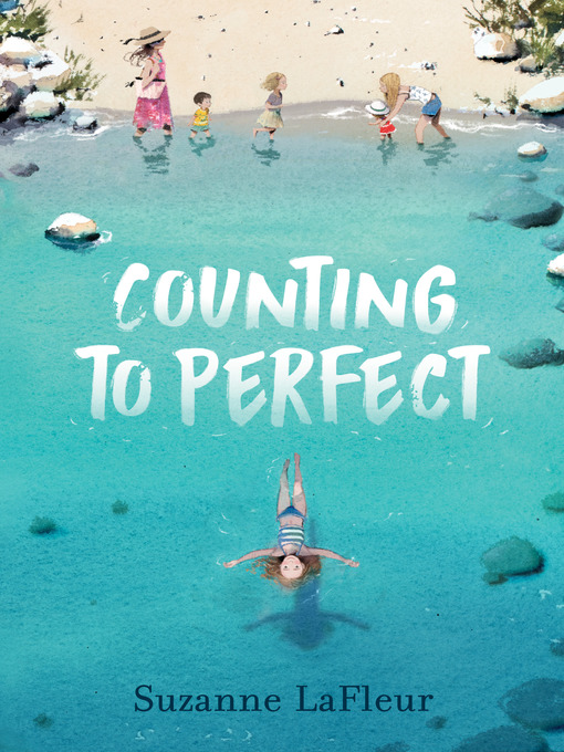 Title details for Counting to Perfect by Suzanne LaFleur - Available
