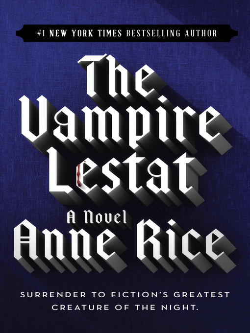 Title details for The Vampire Lestat by Anne Rice - Available