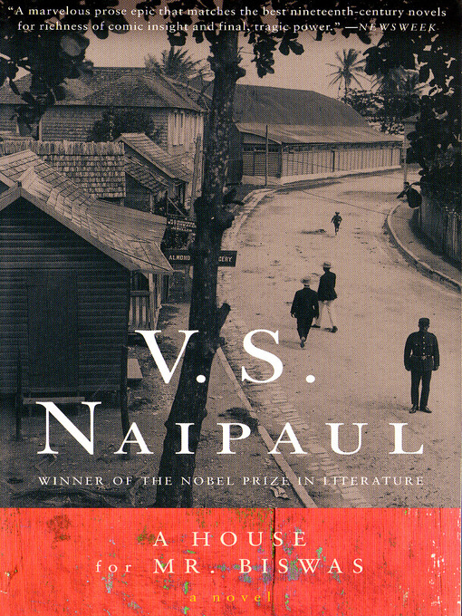 Title details for A House for Mr. Biswas by V. S. Naipaul - Wait list