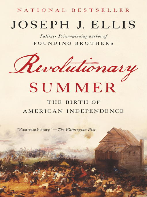 Title details for Revolutionary Summer by Joseph J. Ellis - Available