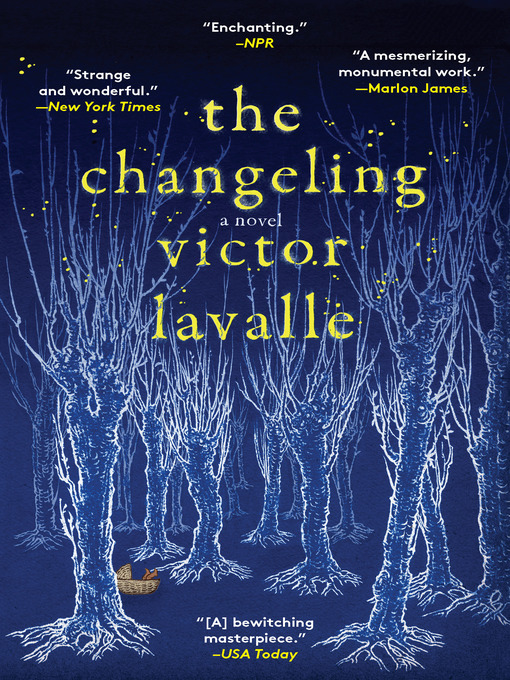 Title details for The Changeling by Victor LaValle - Available