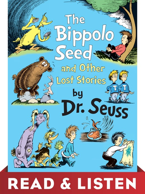 Title details for The Bippolo Seed and Other Lost Stories by Dr. Seuss - Available