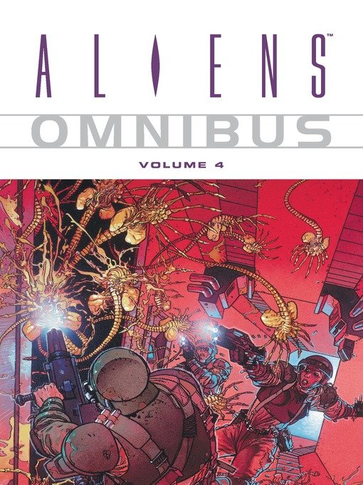 Title details for Aliens Omnibus, Volume 4 by Various Authors - Wait list