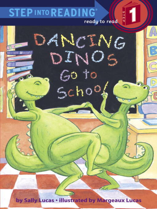 Title details for Dancing Dinos Go to School by Sally Lucas - Wait list