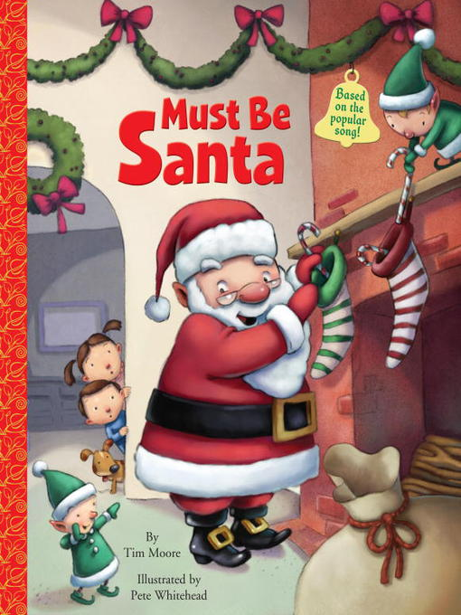 Title details for Must Be Santa by Tim Moore - Available