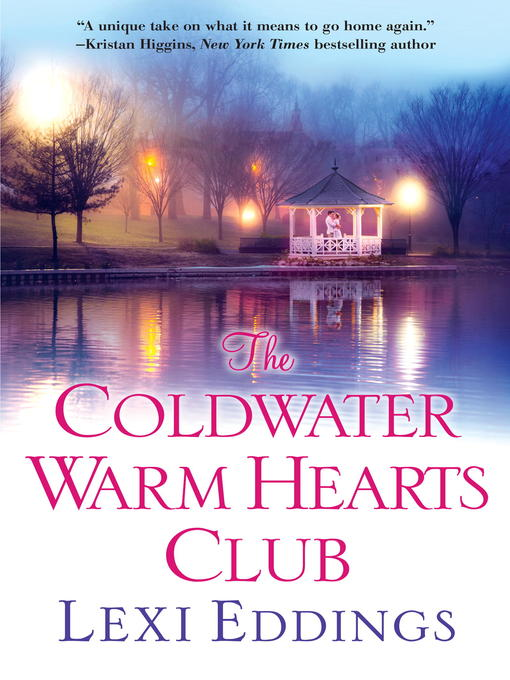 Title details for The Coldwater Warm Hearts Club by Lexi Eddings - Wait list
