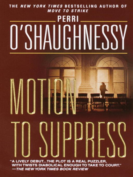Title details for Motion to Suppress by Perri O'Shaughnessy - Available