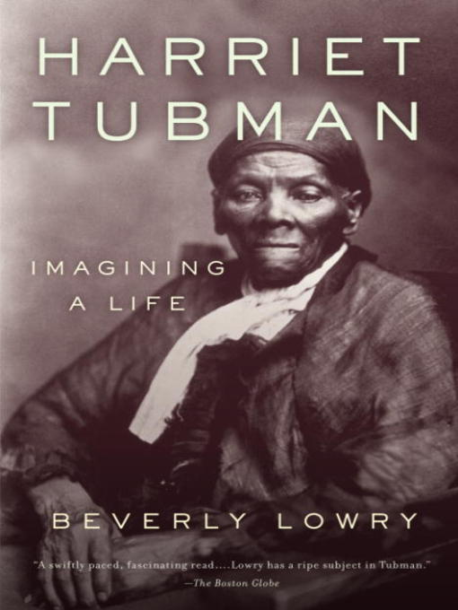 Title details for Harriet Tubman by Beverly Lowry - Wait list