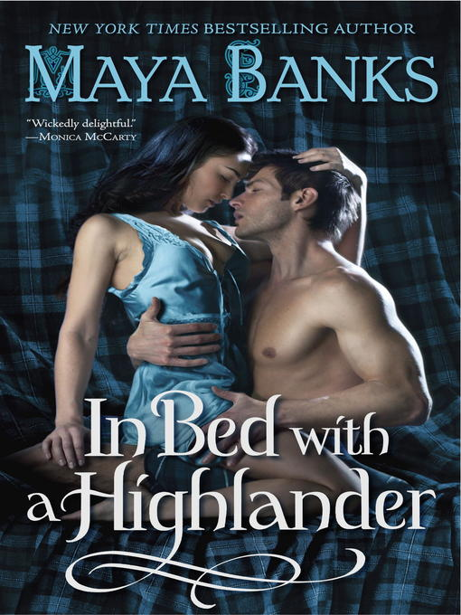 Title details for In Bed with a Highlander by Maya Banks - Available