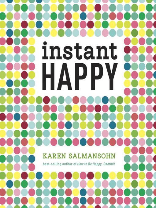 Instant Happy 10-Second Attitude Makeovers
