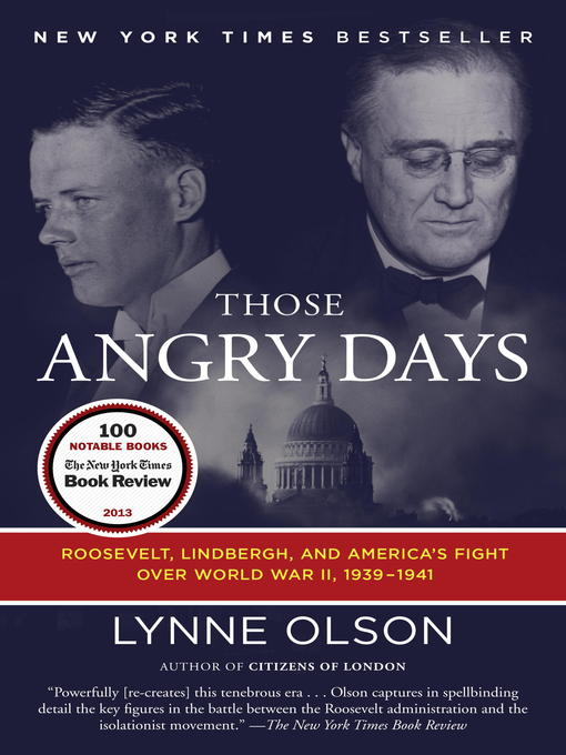 Title details for Those Angry Days by Lynne Olson - Wait list