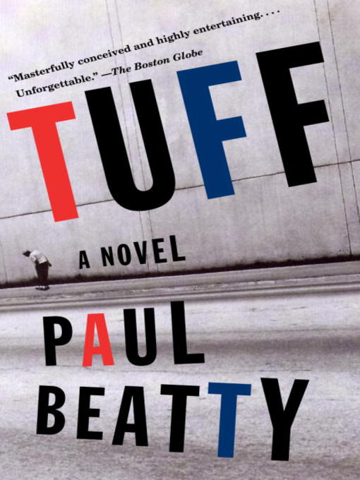 Title details for Tuff by Paul Beatty - Available
