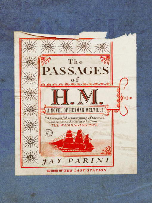 Title details for The Passages of H. M. by Jay Parini - Available