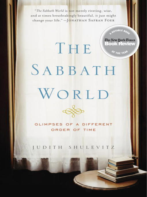 Title details for The Sabbath World by Judith Shulevitz - Available