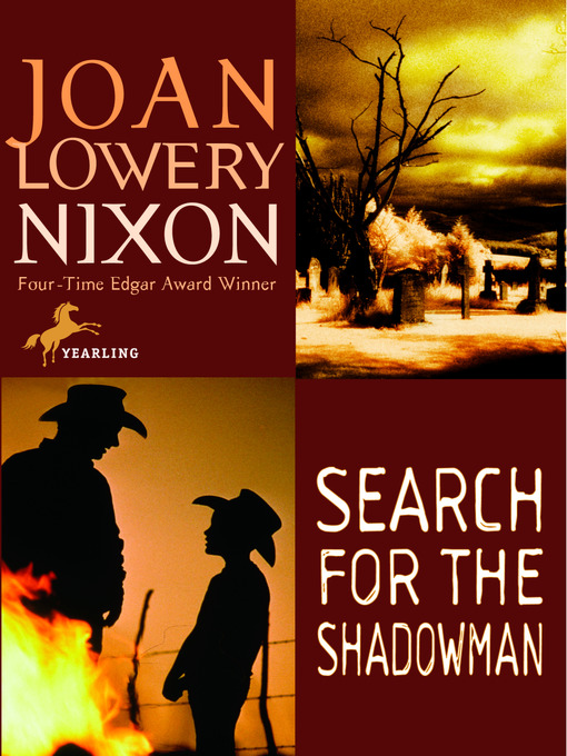 Title details for Search for the Shadowman by Joan Lowery Nixon - Available