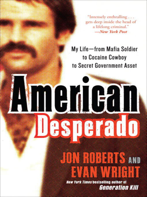 Title details for American Desperado by Jon Roberts - Available